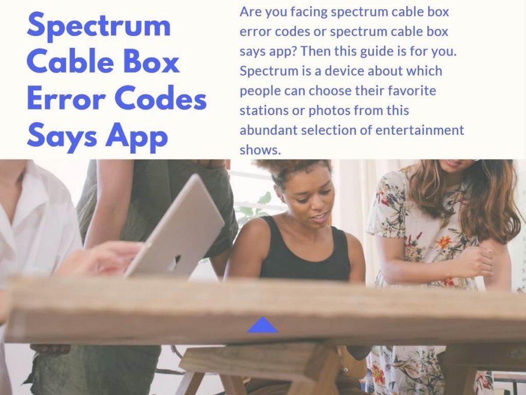 spectrum cable box says app
