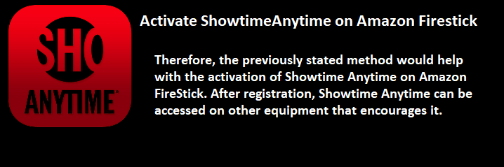 Activate ShowtimeAnytime on Amazon Firestick