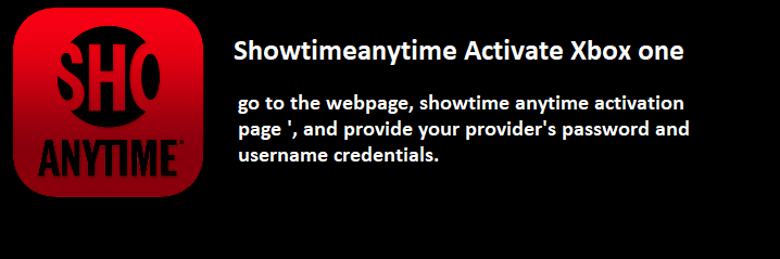 Showtimeanytime Activate Xbox one