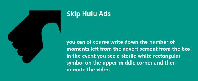 Skip Hulu Ads
