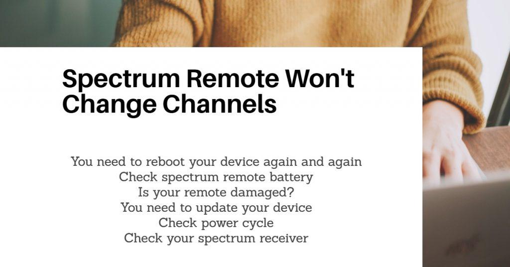 Spectrum Remote Won't Change Channel