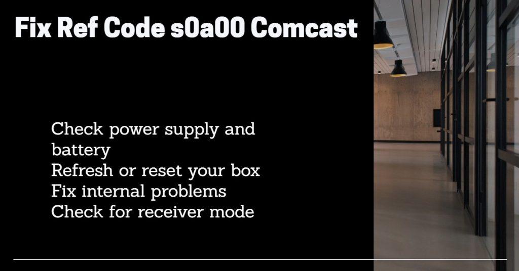 comcast ref code s0a00