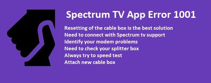 spectrum tv app error 1001